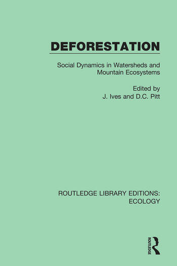Deforestation Social Dynamics in Watersheds and Mountain Ecosystems book cover