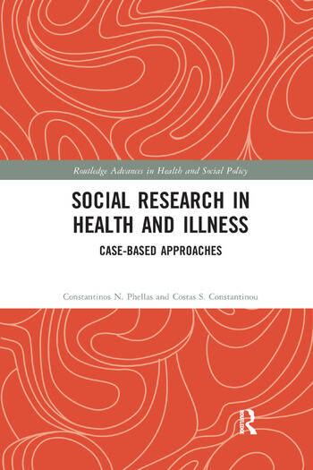 Social Research in Health and Illness Case-Based Approaches book cover