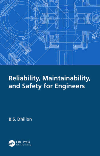 Reliability, Maintainability, and Safety for Engineers book cover
