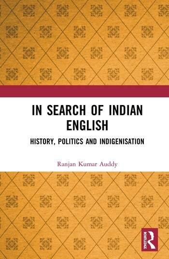 In Search of Indian English History, Politics and Indigenisation book cover