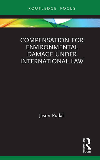 Compensation for Environmental Damage Under International Law book cover