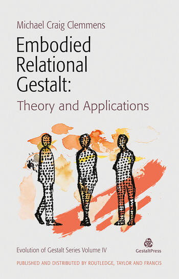 Embodied Relational Gestalt Theories and Applications book cover