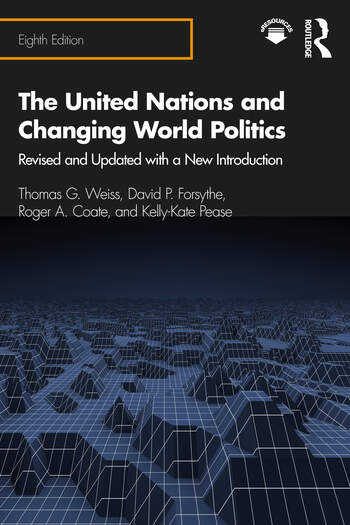 The United Nations and Changing World Politics Revised and Updated with a New Introduction book cover