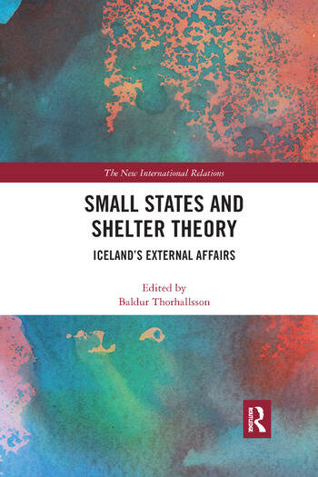 Small States and Shelter Theory Iceland's External Affairs book cover