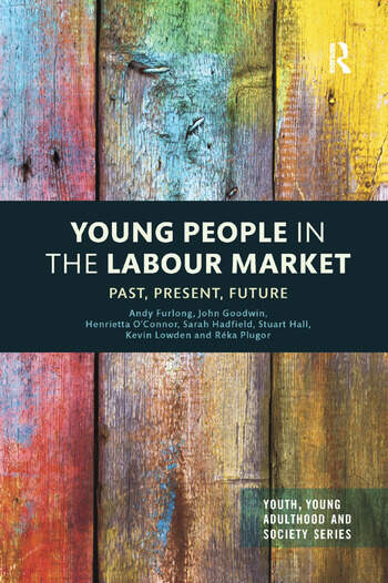 Young People in the Labour Market Past, Present, Future book cover