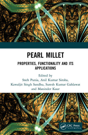Pearl Millet Properties, Functionality and its Applications book cover