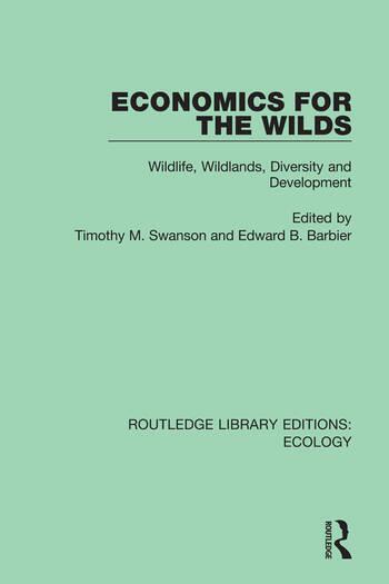 Economics for the Wilds Wildlife, Wildlands, Diversity and Development book cover
