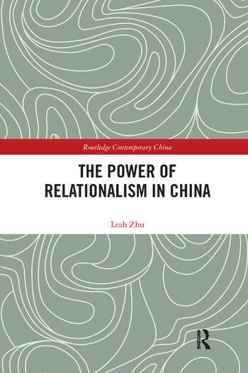 The Power of Relationalism in China book cover