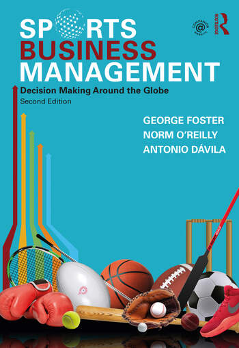 Sports Business Management Decision Making Around the Globe book cover