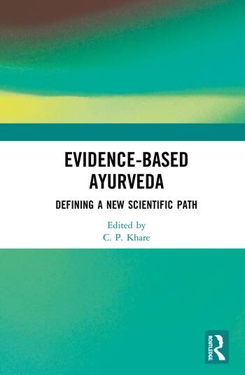 Evidence-based Ayurveda Defining a New Scientific Path book cover