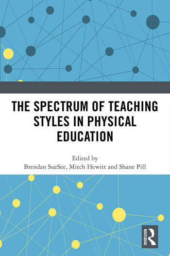 The Spectrum of Teaching Styles in Physical Education book cover