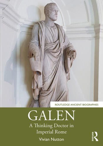 Galen A Thinking Doctor in Imperial Rome book cover