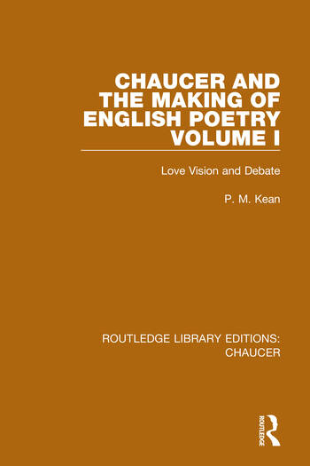 Chaucer and the Making of English Poetry, Volume 1 Love Vision and Debate book cover