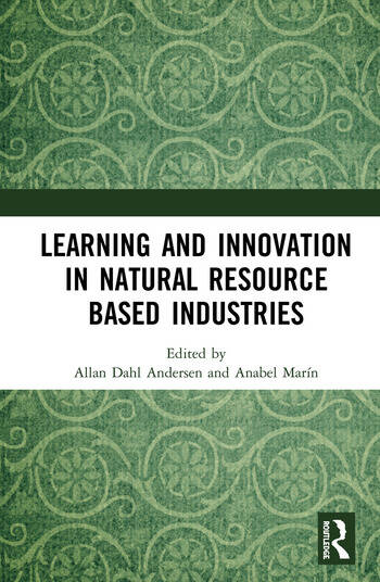 Learning and Innovation in Natural Resource Based Industries book cover
