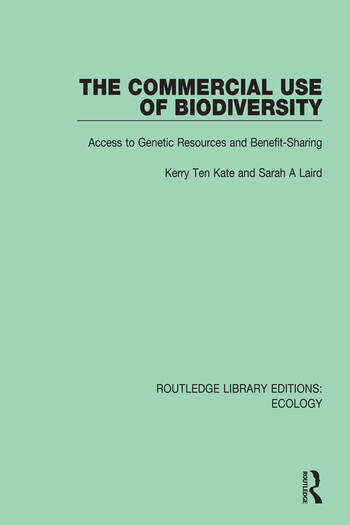 The Commercial Use of Biodiversity Access to Genetic Resources and Benefit-Sharing book cover