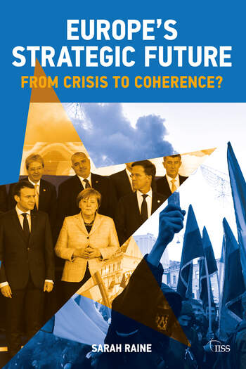 Europe's Strategic Future From Crisis to Coherence? book cover