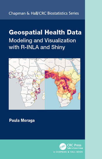 Geospatial Health Data Modeling and Visualization with R-INLA and Shiny book cover
