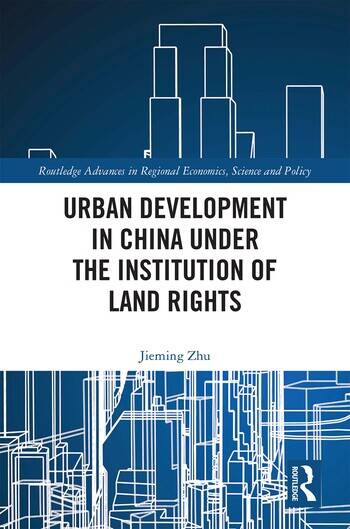 Urban Development in China under the Institution of Land Rights book cover