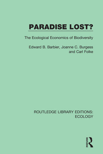 Paradise Lost? The Ecological Economics of Biodiversity book cover