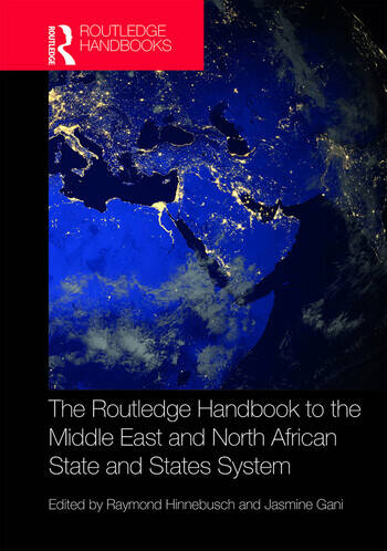 The Routledge Handbook to the Middle East and North African State and States System book cover