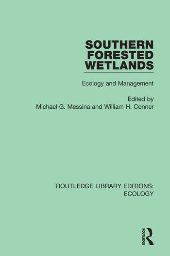 Southern Forested Wetlands Ecology and Management book cover