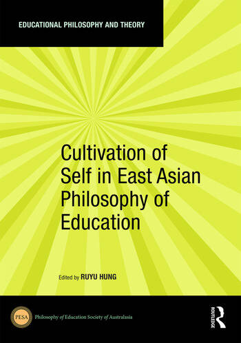 Cultivation of Self in East Asian Philosophy of Education book cover