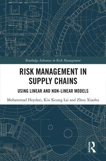 Risk Management in Supply Chains Using Linear and Non-linear Models book cover
