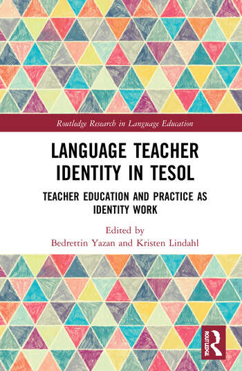 Language Teacher Identity in TESOL Teacher Education and Practice as Identity Work book cover