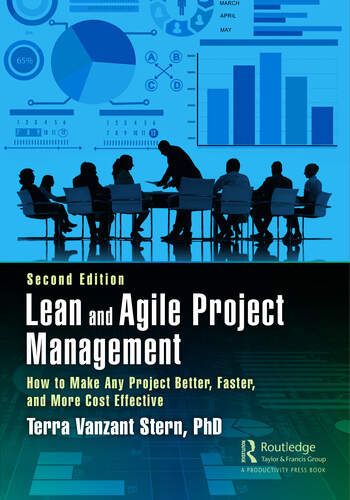 Lean and Agile Project Management How to Make Any Project Better, Faster, and More Cost Effective, Second Edition book cover