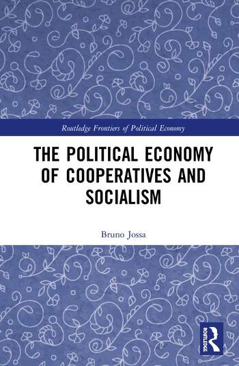The Political Economy of Cooperatives and Socialism book cover