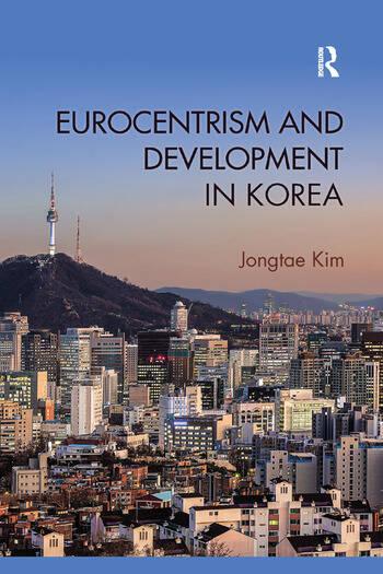 Eurocentrism and Development in Korea book cover