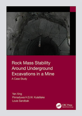 Rock Mass Stability Around Underground Excavations in a Mine A Case Study book cover
