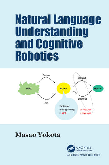Natural Language Understanding and Cognitive Robotics book cover
