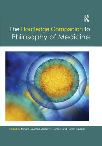 The Routledge Companion to Philosophy of Medicine book cover
