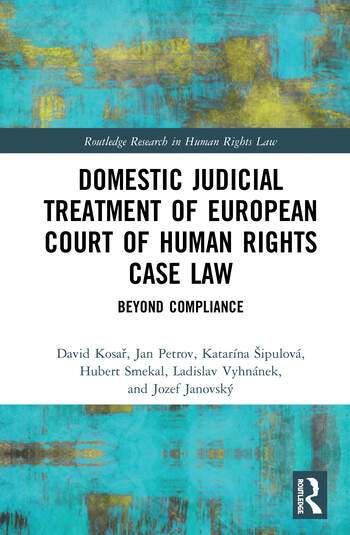 Domestic Judicial Treatment of European Court of Human Rights Case Law Beyond Compliance book cover