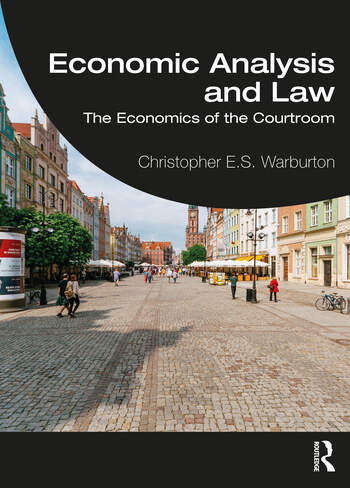 Economic Analysis and Law The Economics of the Courtroom book cover