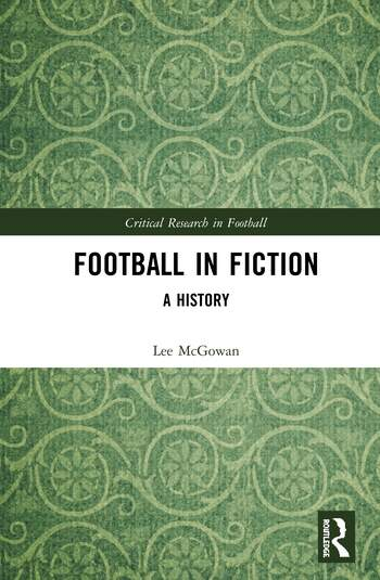 Football in Fiction: A History A History book cover