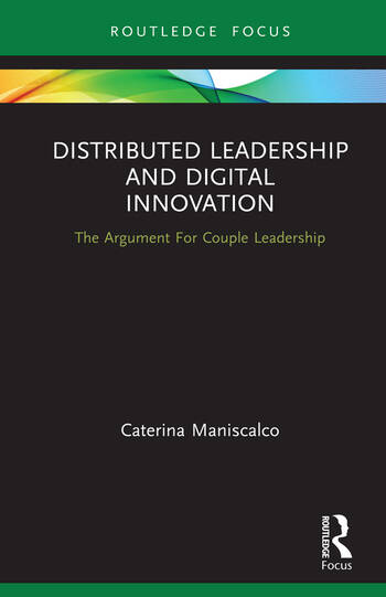 Distributed Leadership and Digital Innovation The Argument For Couple Leadership book cover