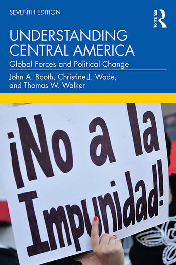 Understanding Central America Global Forces and Political Change book cover