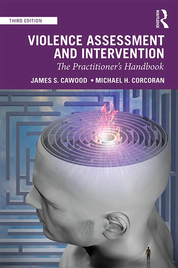Violence Assessment and Intervention The Practitioner's Handbook book cover