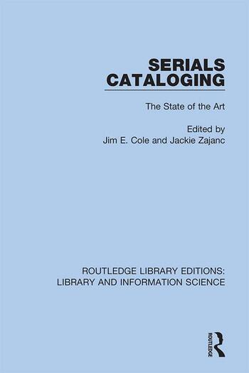 Serials Cataloging The State of the Art book cover