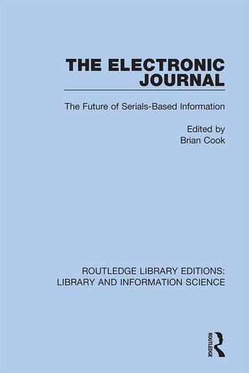 The Electronic Journal The Future of Serials-Based Information book cover