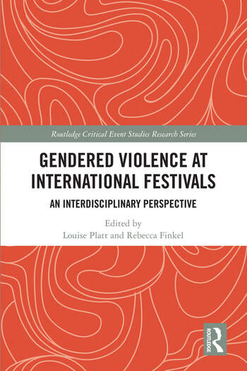 Gendered Violence at International Festivals An Interdisciplinary Perspective book cover