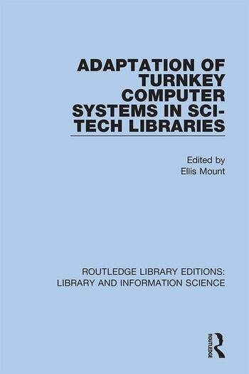 Adaptation of Turnkey Computer Systems in Sci-Tech Libraries book cover