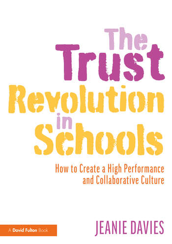 The Trust Revolution in Schools How to Create a High Performance and Collaborative Culture book cover