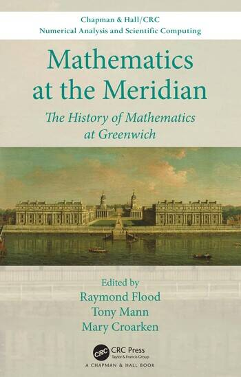 Mathematics at the Meridian The History of Mathematics at Greenwich book cover