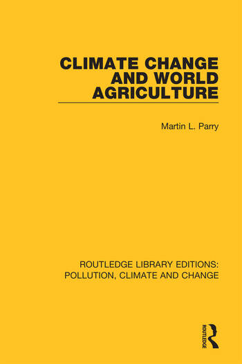 Climate Change and World Agriculture book cover