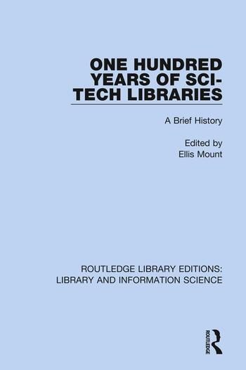 One Hundred Years of Sci-Tech Libraries A Brief History book cover