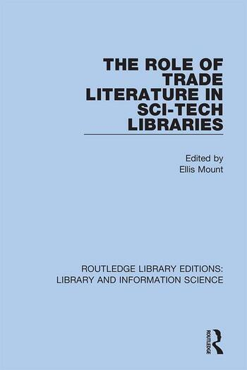 The Role of Trade Literature in Sci-Tech Libraries book cover