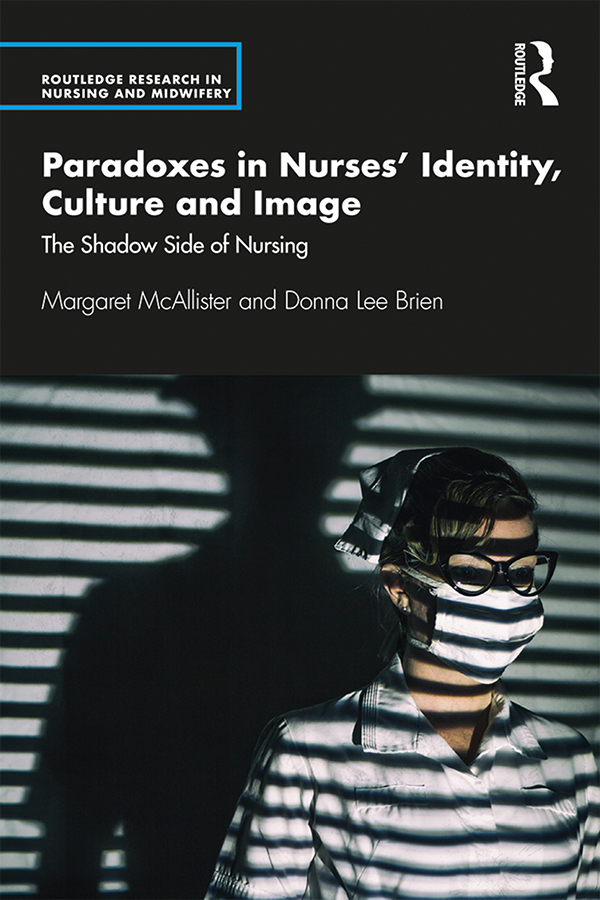 The Shadow Side of Nursing Paradox, Image and Identity book cover